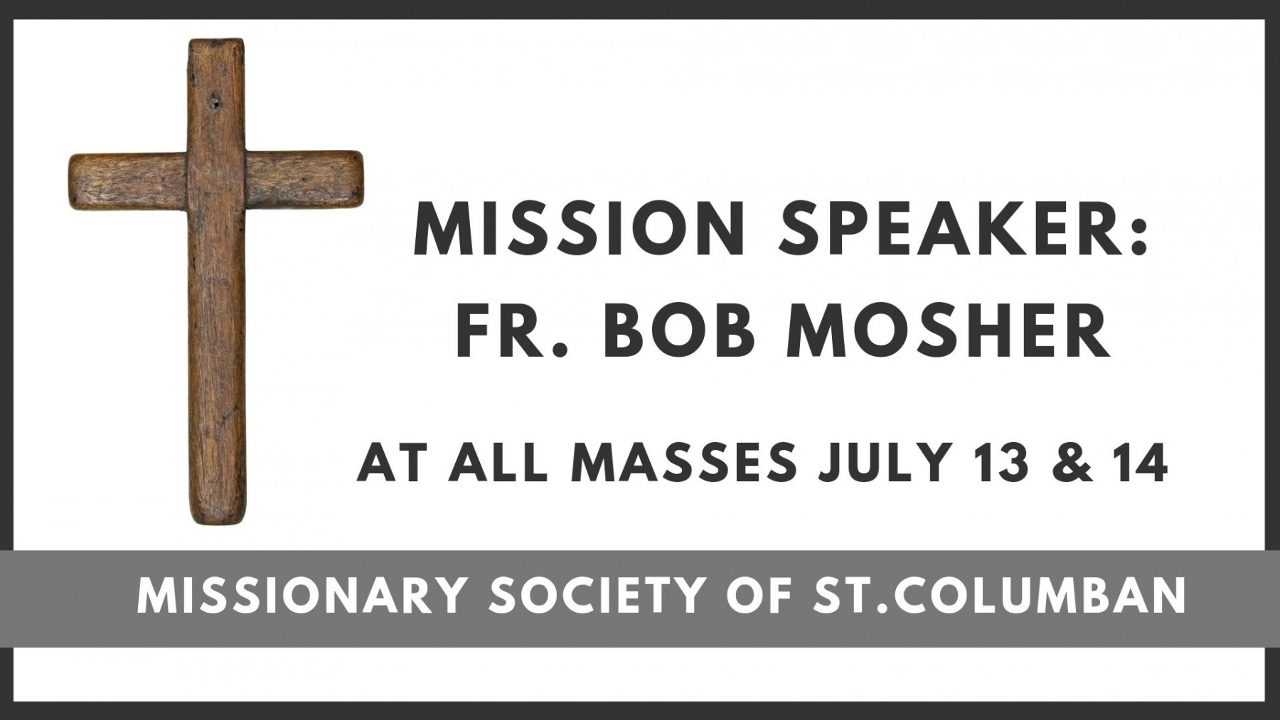 Special Presider and Collection for the Missionary Society of St. Columban