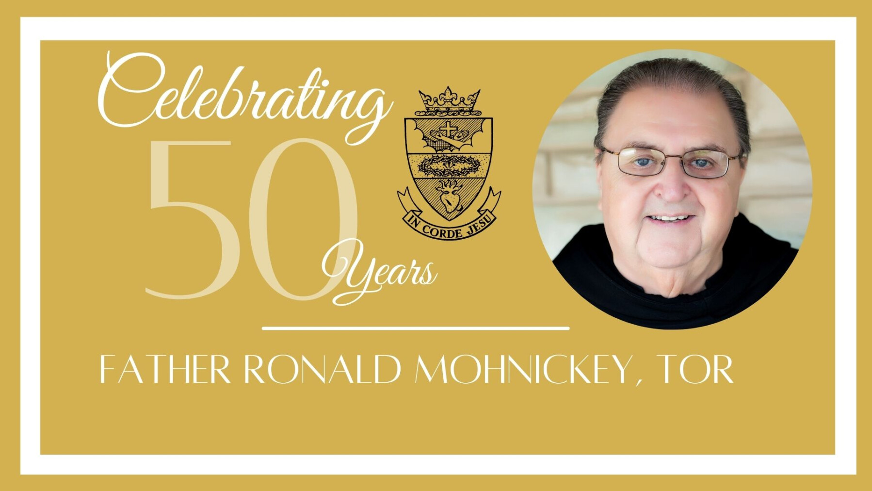 Celebration of Fr. Ronald's 50th Anniversary to the priesthood