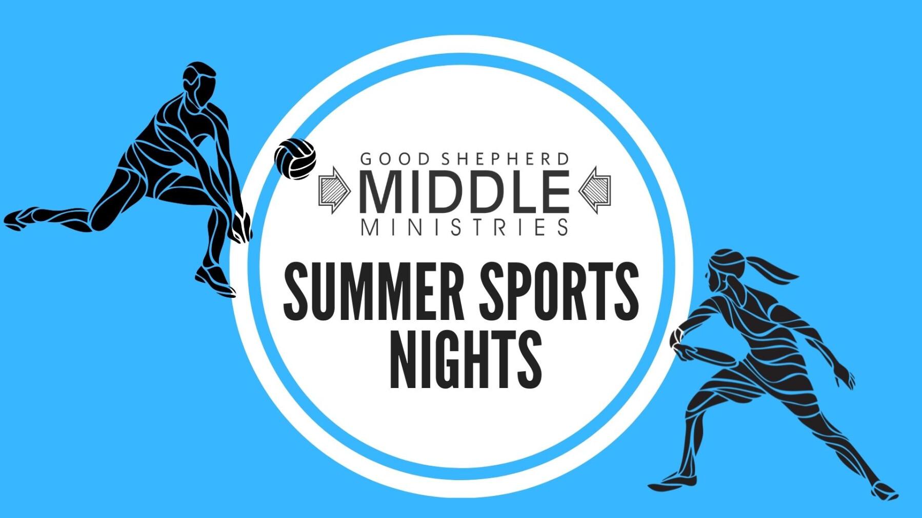 Middle Ministries Summer Sports Night